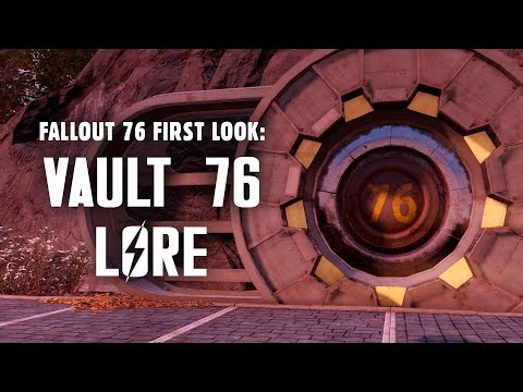 Fallout 76 First Look: Vault 76 Lore - The Events Leading Up to Reclamation Day