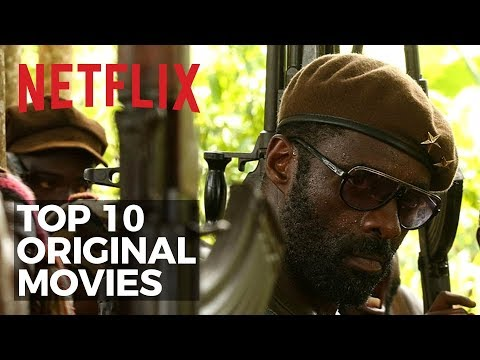 Top 10 Best Netflix Original Movies to Watch Now! 2017