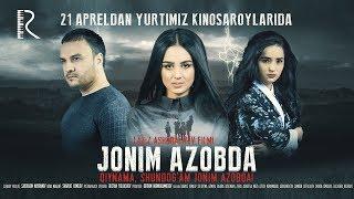Jonim azobda (treyler) | Жоним азобда (трейлер)