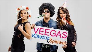 Veegas - Klaszcz i Śpiewaj (Official Video)