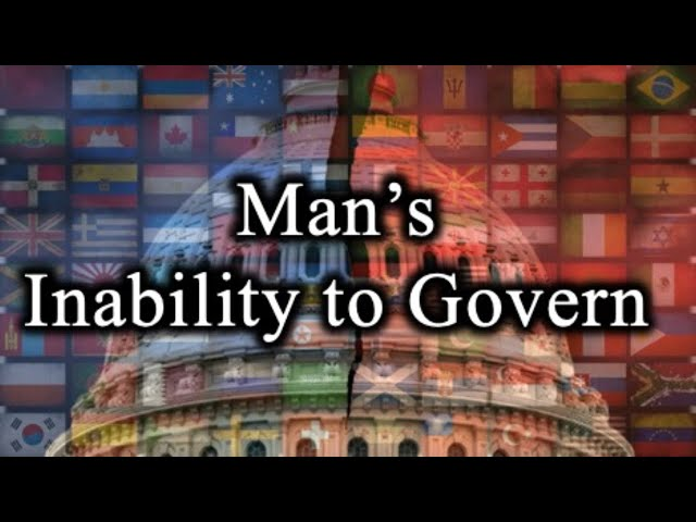 Man's Inability to Govern – July 23rd, 2020