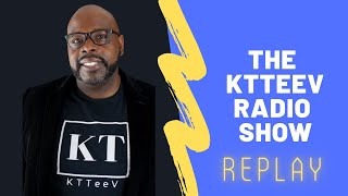 The KTTeeV Radio Show Replay | Special Ed Inclusion Strategies | KTTeeV | Kellian Hughes