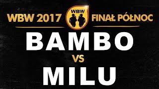 bitwa BAMBO vs MILU # WBW 2017 Finał Północ (A) # freestyle battle