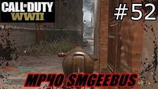 [PC] Call of Duty: World War 2 ep.52 (MP40 SMGeebus)