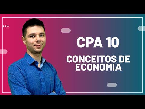 CPA 10 - Aula 18 - Noções de Economia e Indicadores Econômicos