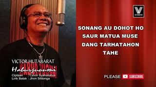Victor Hutabarat - Haburjuonmi Lirik Version