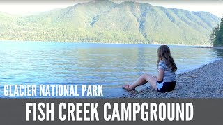 Fish Creek Campground Glacier National Park