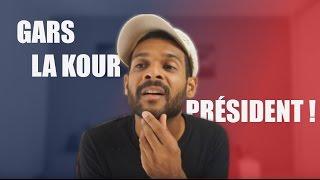 #2 Gars la kour Président !
