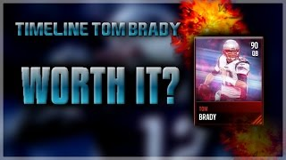 TIMELINE TOM BRADY: WORTH IT OR NOT? | Madden Mobile 17