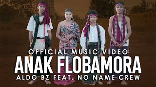 Aldo Bz - Anak Flobamora Ft. No Name Crew