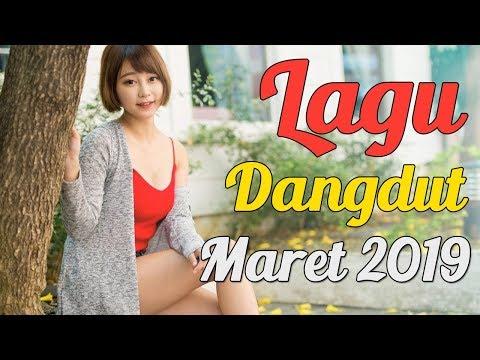 Lagu Dangdut Terbaru Maret 2019 - Top Dangdut Indonesia Terpopuler