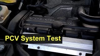 Volvo PCV System Check, 850, V70, S70, And Others - Auto Repair Series
