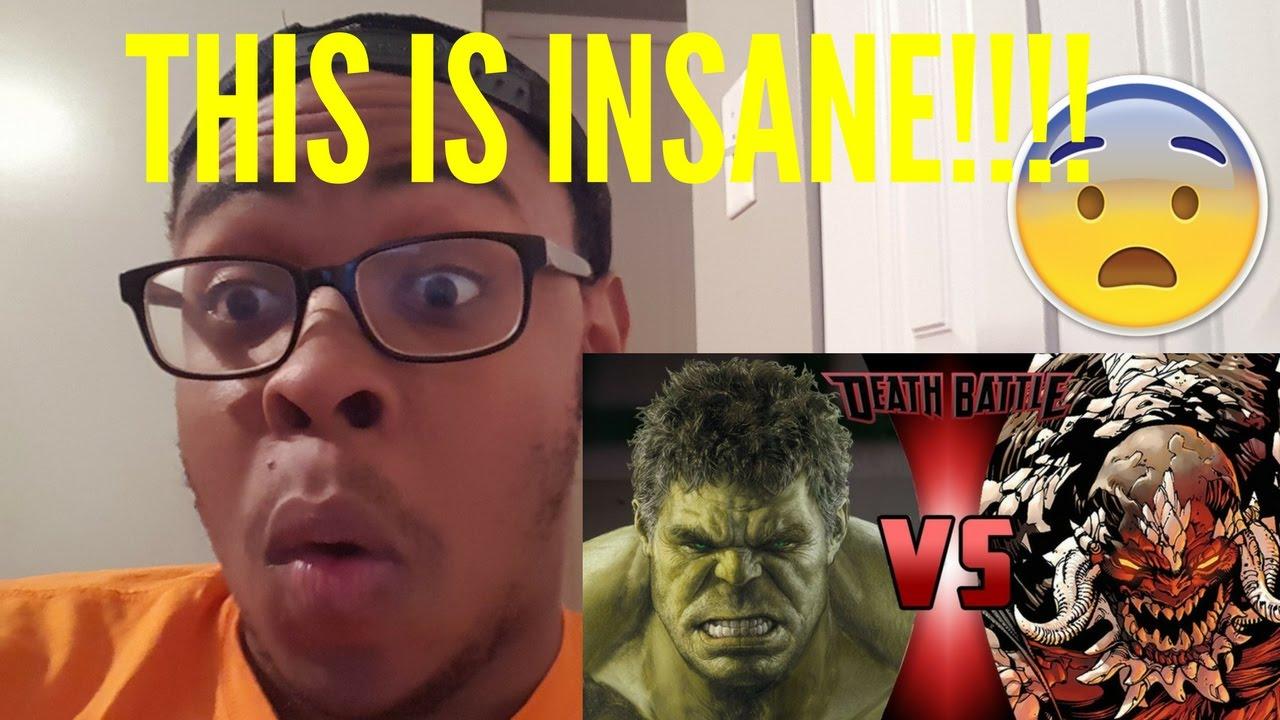 I'M BACK!!! HULK VS DOOMSDAY | DEATH BATTLE! REACTION ... Doomsday Vs Hulk Death Battle Reaction