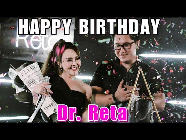 BIRTHDAY PARTY DR RETA- ULTAH YANG MENGESANKAN. AMAZING