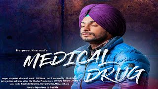 Medical Drug Harpreet Kharoud Mp3 Song Download