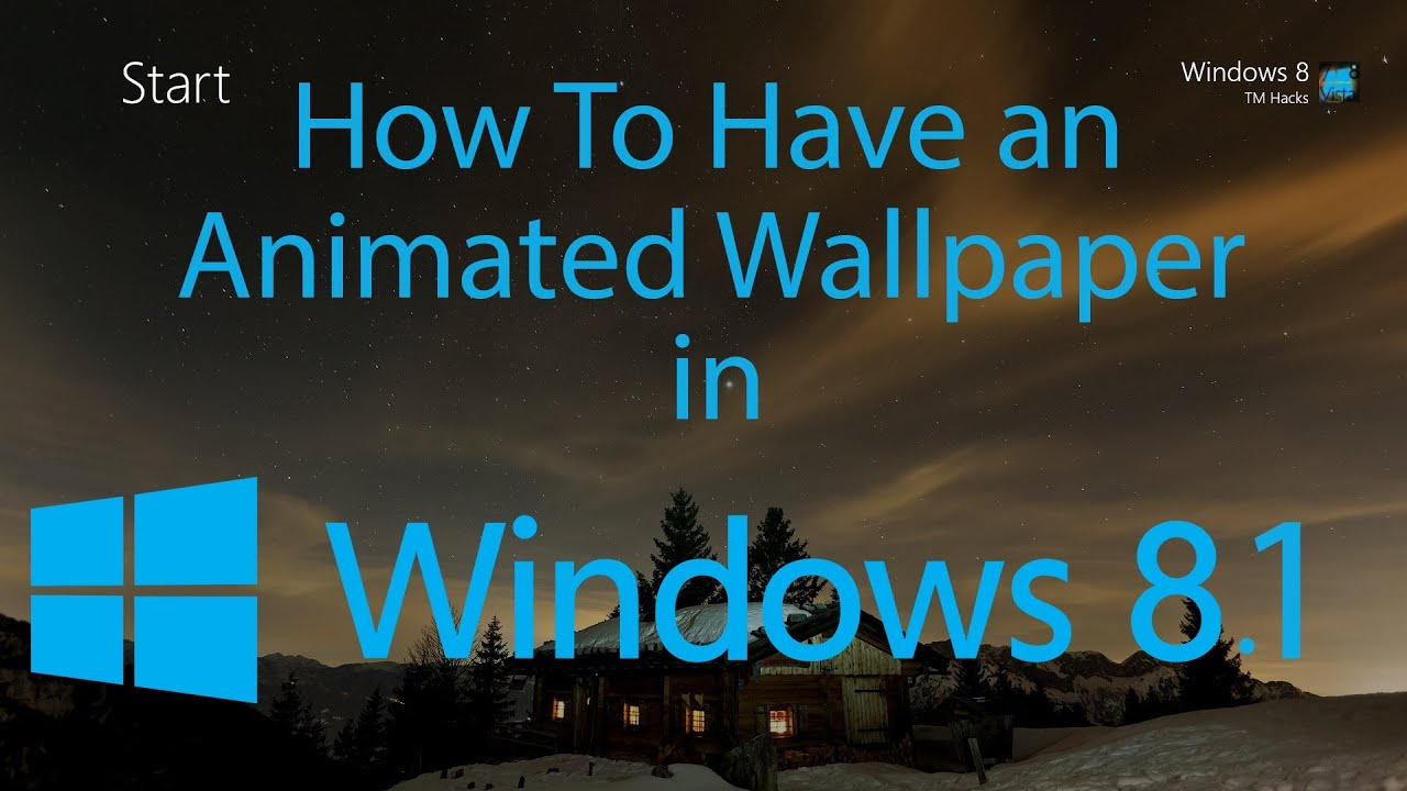 How To Have an Animated Wallpaper in Windows 8.1 - YouTube