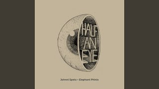Provided to YouTube by CDBaby Happiness · Elephant Phinix · Johnni ...