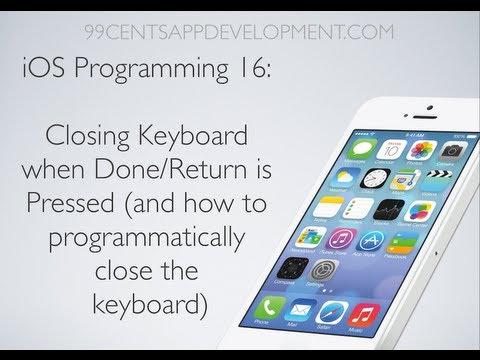 IOS Programming 16 Hiding Dismissing Keyboard When Return Key Is Pressed