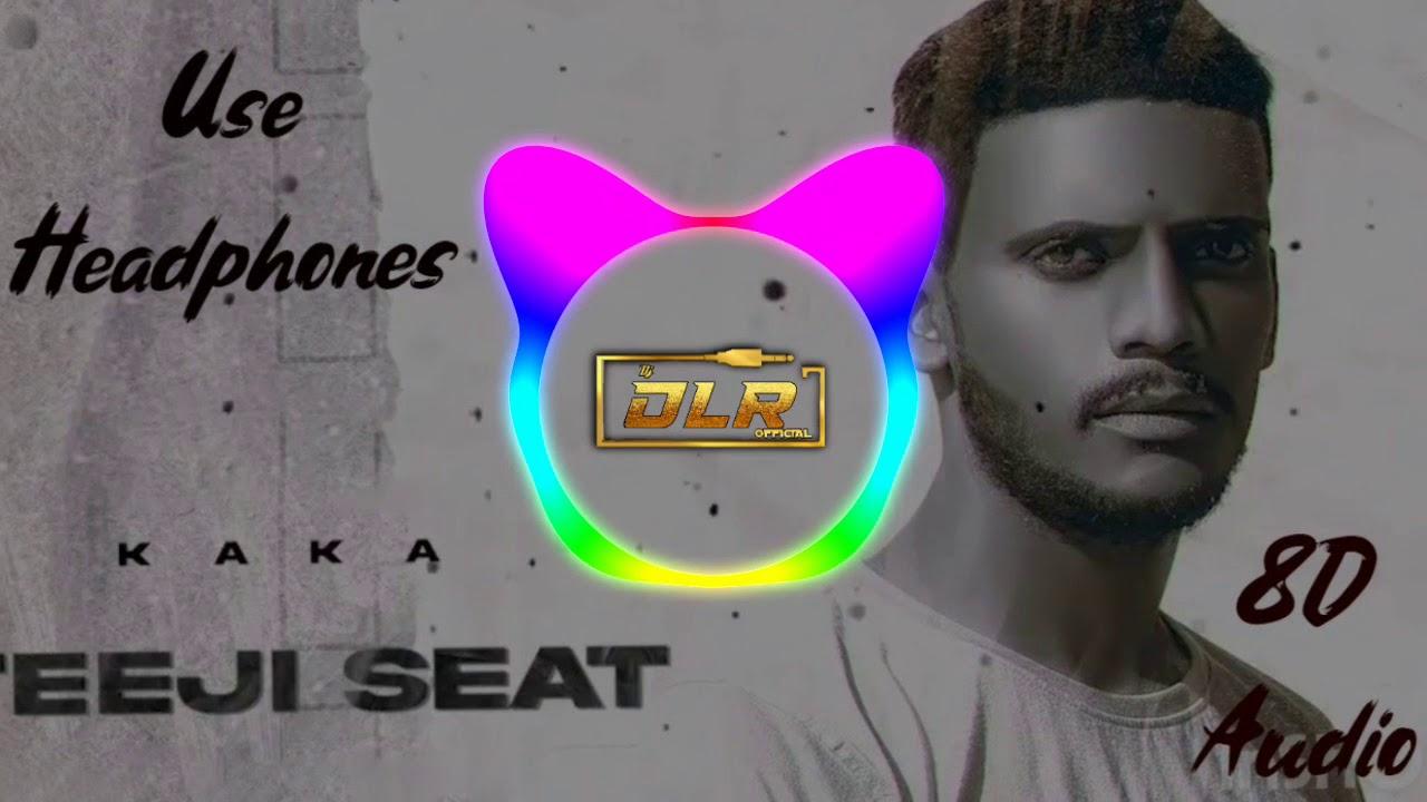 Download TEEJI_SEAT_F.T KAKA (REMIX) DJ_DLR_BHOPAL