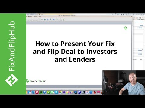 How to Present Your Fix and Flip Deal to Investors and Lenders