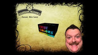 True Colors Review - with Jason from The Boardgame Mechanics