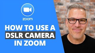 How to use a DSLR camera in Zoom
