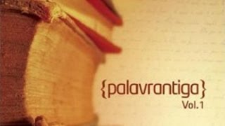 Palavrantiga - Volume 1 [EP 2008]