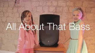 Repeat youtube video All About That Bass - Meghan Trainor by 9 year old Skye & 11 year old Sapphire