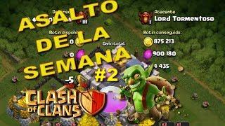 Asalto de la Semana #2 - Muestra tu fortuna | Clash of Clans | Lord Tormentoso