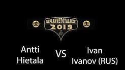 Turpaanvetotalakoot 2019 - Antti Hietala vs Ivan Ivanov