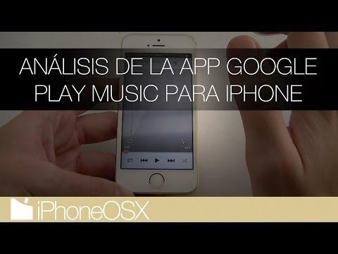 Análisis de la app oficial de Google Play Music para iPhone | iPhoneOSX.com