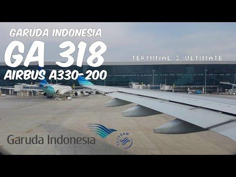 (Terminal 3) Garuda indonesia Airbus A330-200| Flight Experience #2 | GA318 Jakarta to Surabaya
