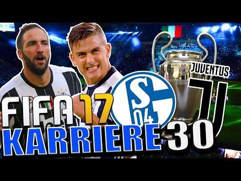 ENDSPIEL GEGEN JUVENTUS | TABELLEN ERSTER ??? | FIFA 17 Karrieremodus FC SCHALKE 04 #30