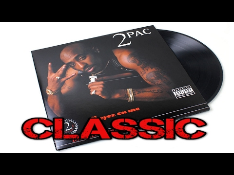 Why 2Pac's All Eyez On Me Album Is A Classic