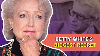 The Truth About Betty White's Biggest Regret | ⭐OSSA