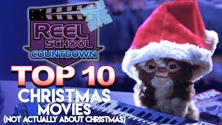 Top 10 Christmas Movies (not actually about Christmas)