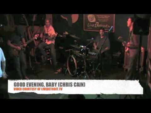 GOOD EVENING, BABY (CHRIS CAIN)