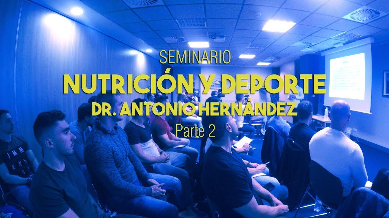 SEMINARIO DR. ANTONIO HERNÁNDEZ EN BILBAO | Parte 2 - YouTube