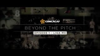 CONCACAF Beyond the Pitch - Episode 1