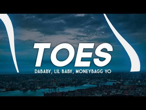Dababy – Toes (Clean – Lyrics) ft. Lil Baby & Moneybagg Yo