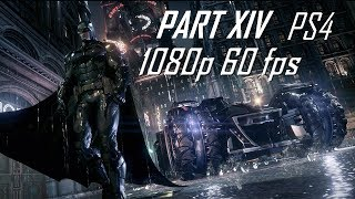 Batman: Arkham Knight [Gamplay Part 14] 1080p60 (Riddler/Azarel/Firefighters/Firefly)