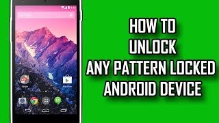 Hack the Android PATTERN LOCK without ROOTING !!