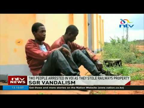 Two arrested in Voi for vandalism of SGR property