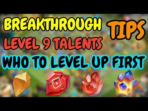 Breakthrough/Level 9 Talents Tips L Who To Level Up First L Castle Clash