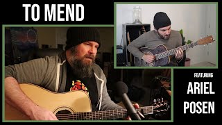 """To Mend"" - Colin Fowlie (feat. Ariel Posen)"