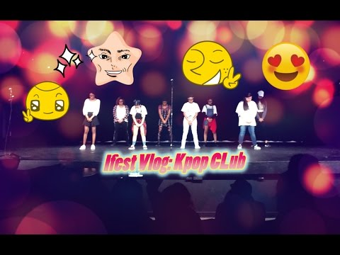 Ifest Blog by Kpop Club @ Germantown High School!