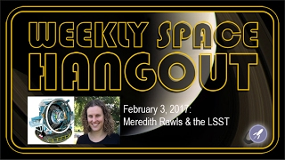 Weekly Space Hangout - Feb 3, 2017: Dr. Mered...