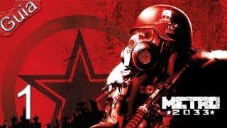 Metro 2033 | Parte 1 | Español