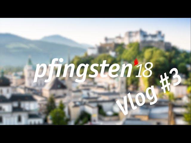 Vlog 3 - Pfingsten 18