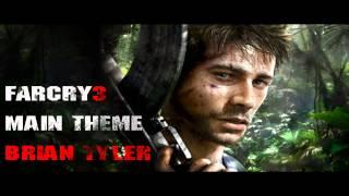Far Cry 3 Main Theme - Brian Tyler